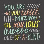 You Are One of a Kind by Morgan Urness