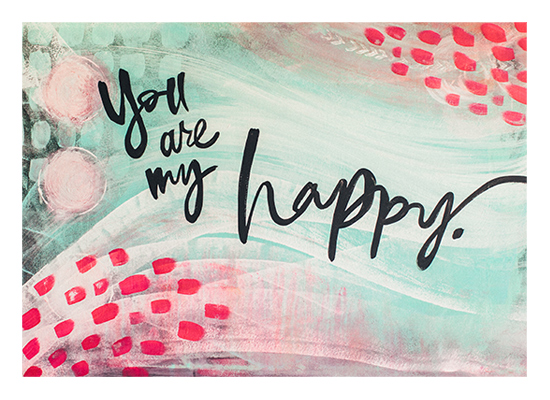 art prints - You are my happy. by Stacy Kron