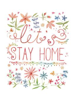 Let's Stay Home Watercolor