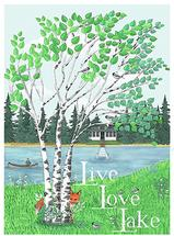 Live Love Lake by pamela powell