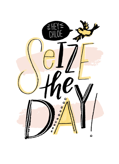 art prints - Seize the Day by Alethea and Ruth
