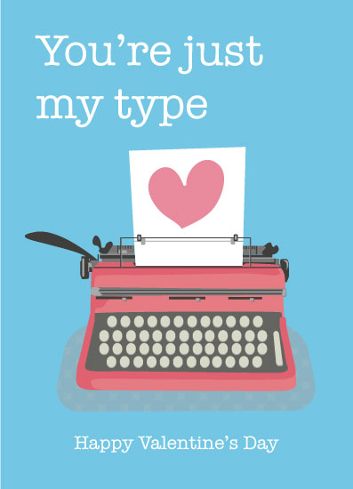 valentine's day - My Type by Aleksandra Mendel