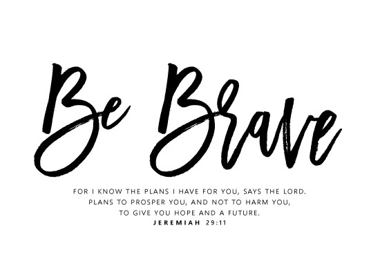 art prints - Be Brave by Kelly Clabaugh