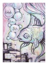 Glub Glub by Rachel Kennison