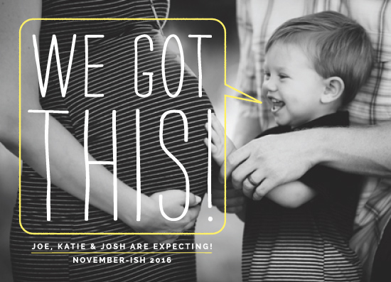 birth announcements - We Got This! by Margot Piper