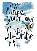 Make Your Own Sunshine by Tonya Doughty