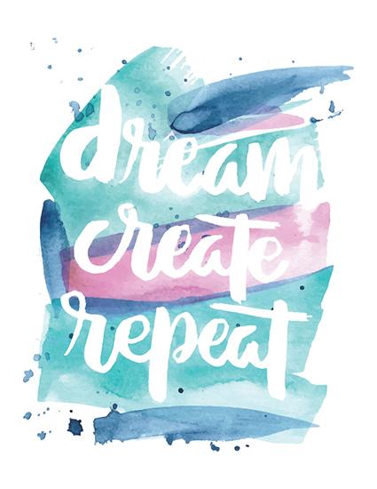 art prints - Dream Create Repeat by Jecka