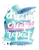 Dream Create Repeat by Jecka