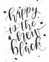 Happy Is the New Black by Kasi Turpin