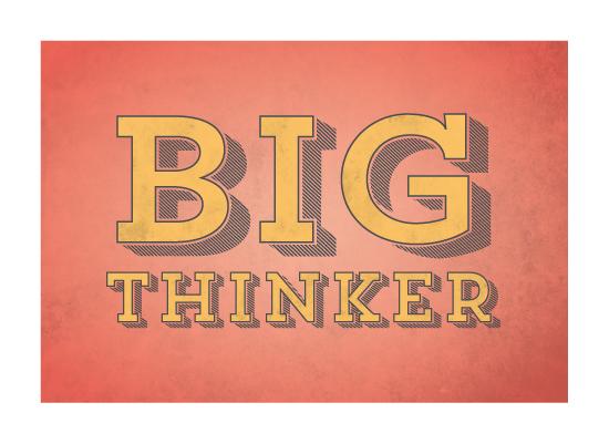 art prints - Big Thinker by Ever Upward Studio