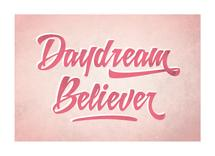 Daydream Believer by Ever Upward Studio