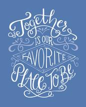 Together is our Favorit... by Kasi Turpin