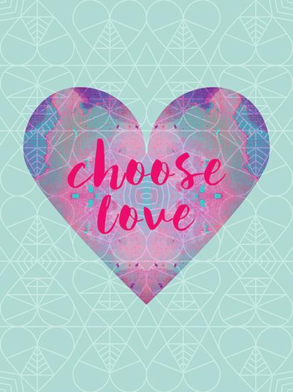 art prints - Choose Love Mantra by Katrina Berlin Benco