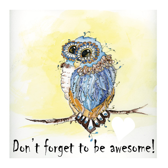 art prints - Be Awesome by YakiArtist