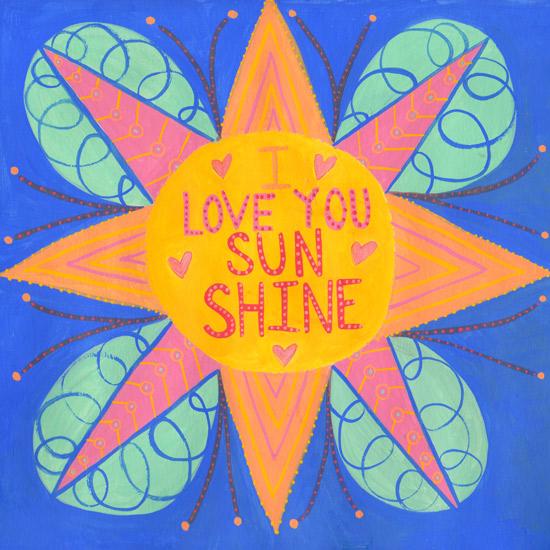 art prints - I Love You Sunshine by Julz Nally