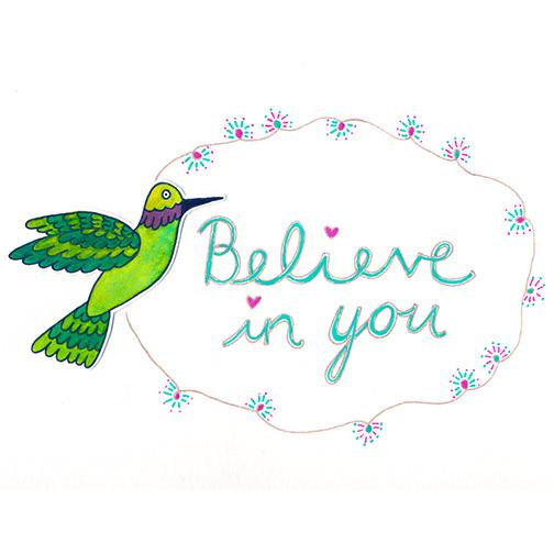 art prints - Believe In You by Julz Nally
