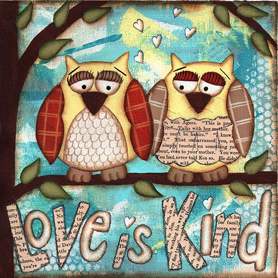 art prints - Love is Kind by Sue Allemand