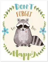 Don't Forget to be Happ... by Therese Dekker
