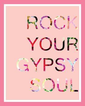 Rock Your Gypsy Soul