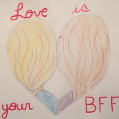Love is your BFF