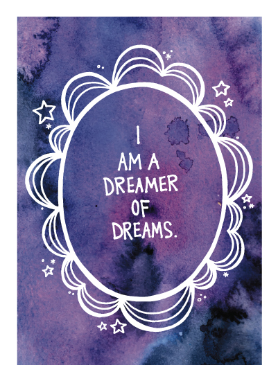 art prints - I Am a Dreamer of Dreams by Kacey Kendrick Wagner
