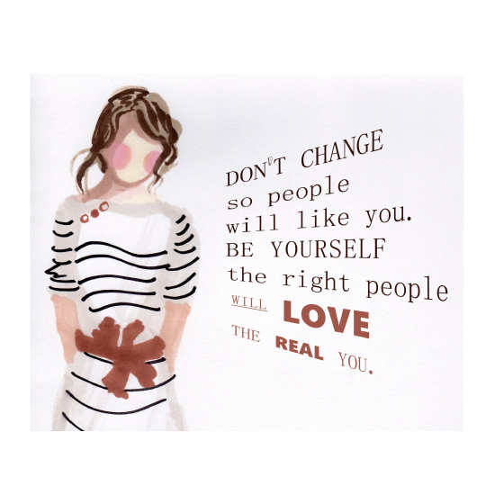 art prints - Don't Change, Be Yourself by Carole Robare