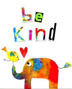 Be Kind Elephant