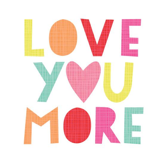 art prints - Love You More by Anastasia B. Kijewski