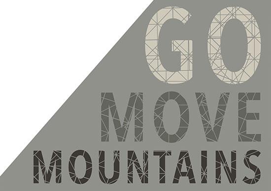 art prints - Go Move Mountains by Hailey Erickson