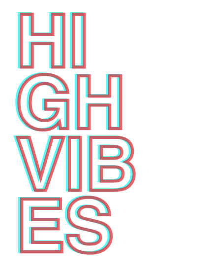 art prints - HIGH VIBES by Annabel Linquist