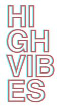 HIGH VIBES by Annabel Linquist
