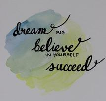 Dream, believe and succ... by Kathleen Baldwin