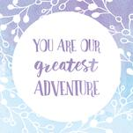 Greatest Adventure Wate... by D.Cramer Designs