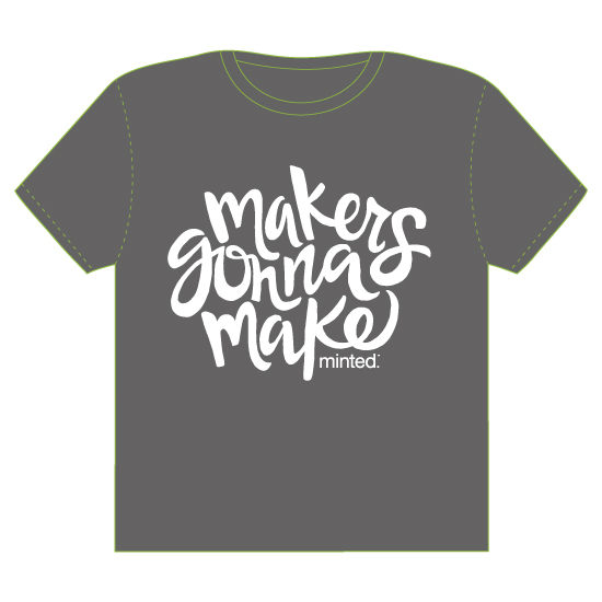 minted t-shirt design - Makers Gonna Make by Drift Design Co.