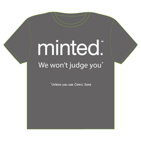 minted t-shirt design - All fonts are created equal ... except one by MJ Roebuck