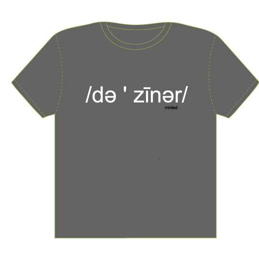 minted t-shirt design - it is pronounced deziner by Studio 1.8 Art and Design