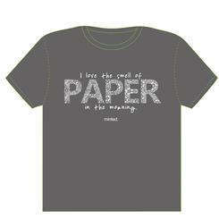 I love the smell of paper in the morning.