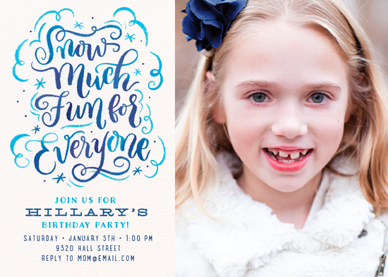 birthday party invitations - Snow Much Fun for Everyone by Laura Bolter Design