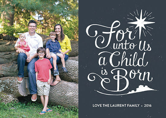 holiday photo cards - For Unto Us a Child is Born by Patrick Laurent