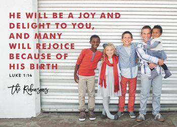 He Will Be a Joy and Delight LUKE 1:14