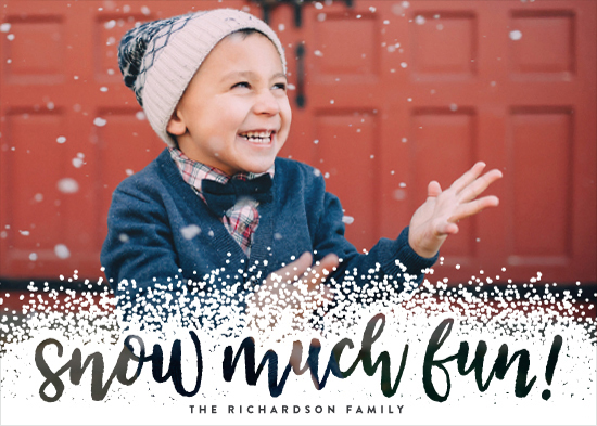 holiday photo cards - Snow Much Fun! by Hooray Creative