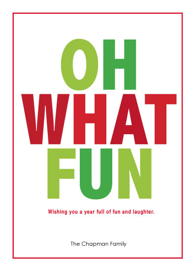 non-photo holiday cards - Oh What Fun Let's Take a Break by Bronwyne Carr Chapman