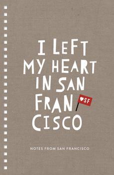 My heart is still in San Francisco