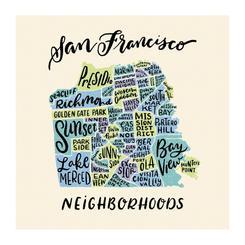 Neighborhoods of San Francisco