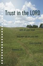 Trust in the Lord by Nikky Starrett