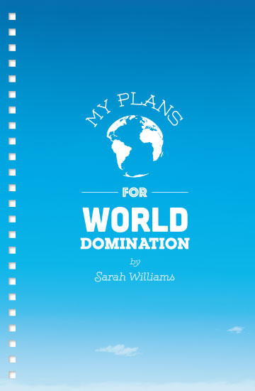 design - World Domination by Mark Wilson