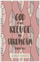 God is our Refuge by Hollie Shepard