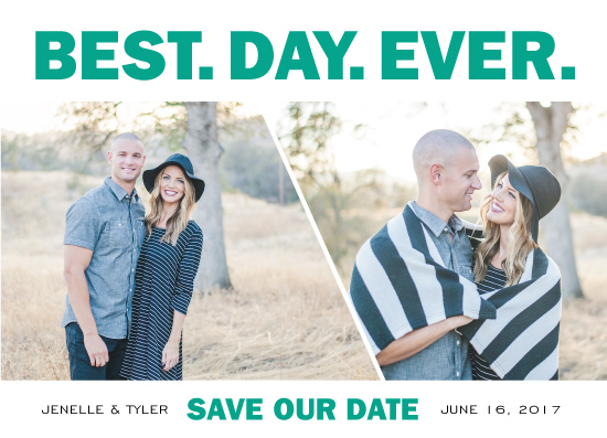 save the date cards - Best. Day. Ever. by Katy Fishman