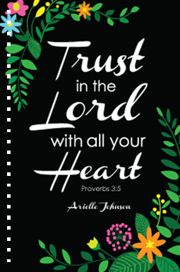 design - Trust in the Lord by Milena Martinez