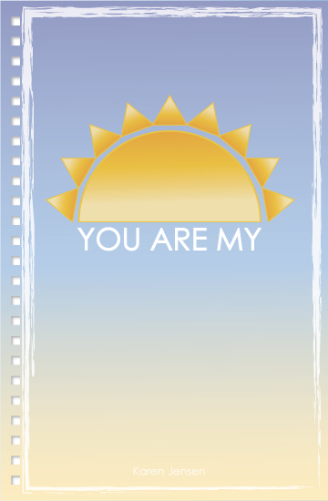 design - You are my Sunshine by LindaM